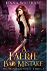 A Faerie Bad Mistake (The Paranormal PI Files, #0.5)