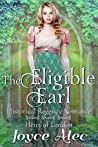The Eligible Earl (Heirs of London, #5)