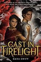Cast in Firelight (Wickery, #1)