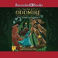 The Unready Queen (The Oddmire, #2)