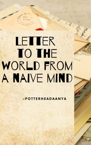 Letter to the World from a Naive Mind