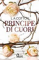 Principe di cuori (Verona Legacy, #1)