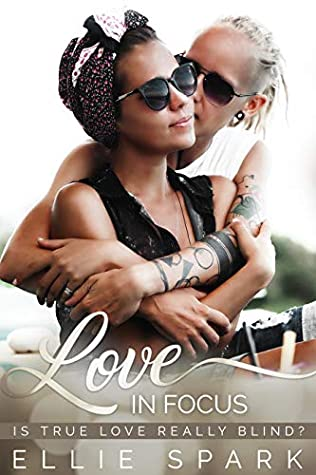 Love In Focus (Love Stories, #9)