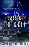 Tears of the Wolf (Hotel LaBelle, #4)