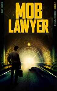 Mob Lawyer 2: A Legal Thriller