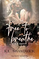 Free to Breathe: Liberi di respirare