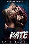 Kate (Madison Kate, #4)