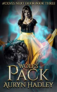 Wolf's Pack (Wolves Next Door, #3)