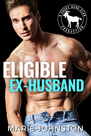 Eligible Ex-Husband by Marie  Johnston