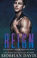 Reign (The Sainthood - Boys of Lowell High #3)