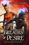 Breaths of Desire (Seyton Mates #1)