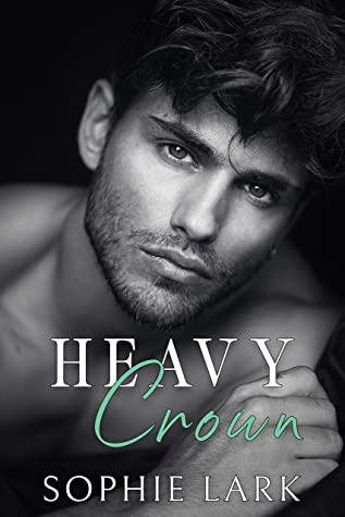 Heavy Crown (Brutal Birthright, #6)