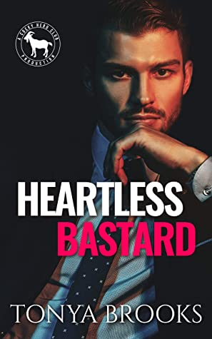 Heartless Bastard (Rich Ruthless Bastards, #1; Cocky Hero Club) by K L Myers