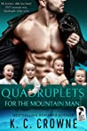 Quadruplets for the Mountain Man (Mountain Men of Liberty, #9)
