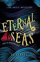 Eternal Seas (The Relic Hunters Book 1)