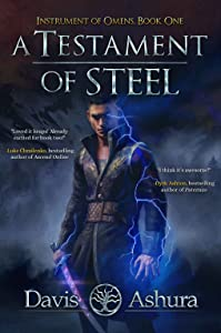 A Testament of Steel (Instrument of Omens, #1)