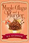 Maple Glaze and Murder (Holly Holmes #8)