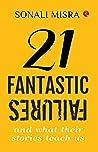 21 Fantastic Failures