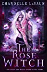 The Rose Witch (The Coven saga, #1)