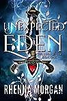 Unexpected Eden (Eden, #1)