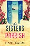 The Sisters of Parrish (Florida # 1)