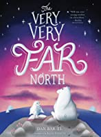 The Very, Very Far North