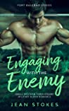 Engaging With The Enemy - Small Western Town Military Alpha Romance - Fort Balerno Series 1