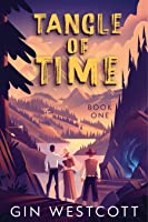 Tangle of Time - Book One