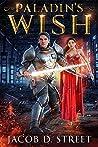Paladin's Wish: Hawthorn Saga, Book 1