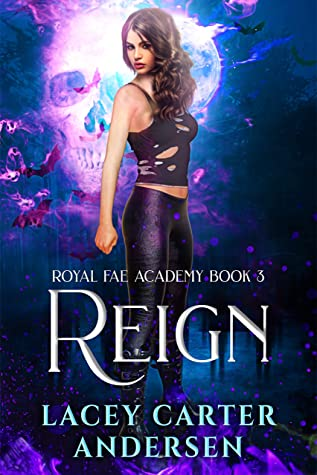 Reign by Lacey Carter Andersen