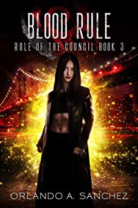 Blood Rule (Rule of The Council #3)