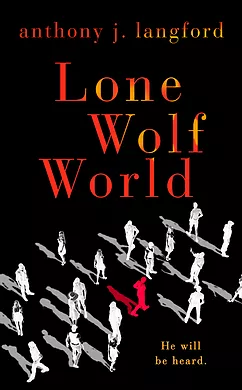 Lone Wolf World by Anthony J Langford