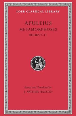 Metamorphoses (The Golden Ass), Vol 2, Books 7-11