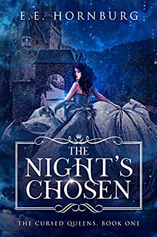 The Night's Chosen (The Cursed Queens Series #1)
