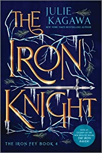 The Iron Knight (The Iron Fey, #4)