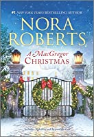 A MacGregor Christmas: Rebellion / In From the Cold