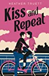 Kiss and Repeat by Heather Truett