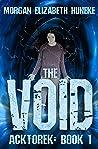 The Void (Acktorek, #1)