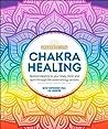 Chakra Healing: R...