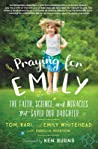 Praying for Emily by Tom Whitehead