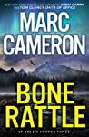 Bone Rattle (Arliss Cutter #3)