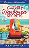 Closely Harbored Secrets (Seaside Café Mystery, #5)