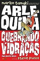 Arlequina: Quebrando Vidraças
