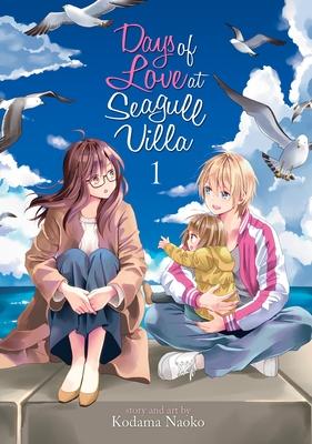 Days of Love at Seagull Villa, Vol. 1