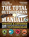 The Total Outdoorsman Manual: Updated and Expanded with 408 Skills
