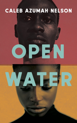 Picture of the cover for Open Water by Caleb Azumah Nelson