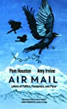 Air Mail: Letters of Politics, Pandemics and Place