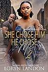 She Chose HIm, He Chose Me 2