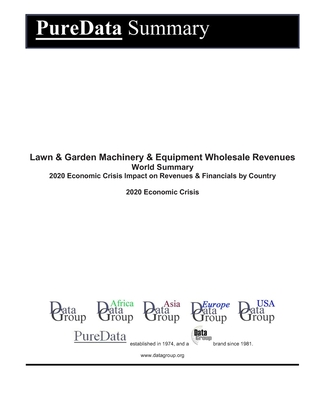 Lawn & Garden Machinery & Equipment Wholesale Revenues World Summary: 2020 Economic Crisis Impact on Revenues & Financials by Country