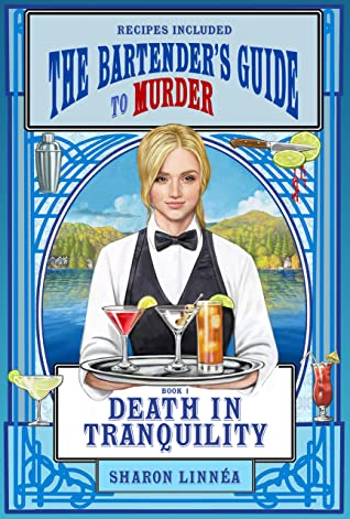 Death in Tranquility (The Bartender's Guide to Murder, #1)